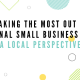 Making the Most Out of National Small Business Week – a Local Perspective